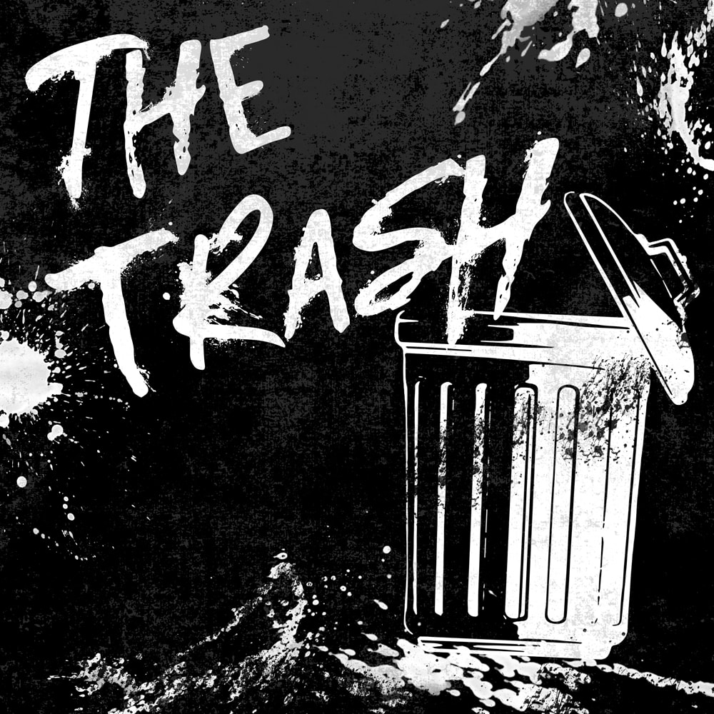THE TRASH 1st